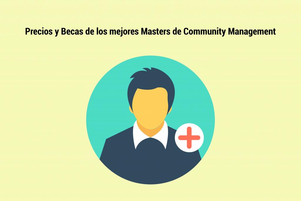 Precios y Becas de los mejores Masters de Community Management