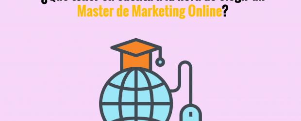 ¿Qué tener en cuenta a la hora de elegir un Master de Marketing Online?