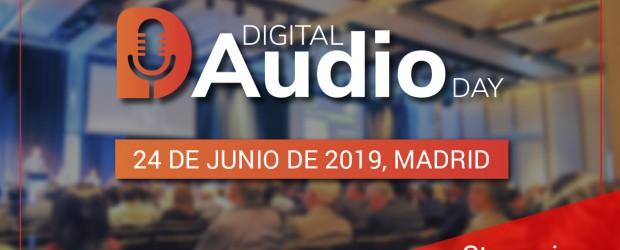 Digital Audio Day: el mayor evento de Podcasting y Audio Digital en Marketing e Innovación